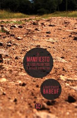 MANIFIESTO DE LOS PLEBEYOS Y OTROS ESCRITOS, EL
