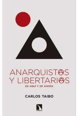 ANARQUISTAS Y LIBERTARIOS DE AQUI AHORA