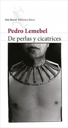 PERLAS Y CICATRICES, DE