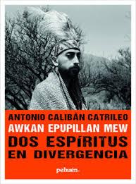 AWKAN EPUPILLAN MEW. DOS ESPIRITUS EN DIVERGENCIA
