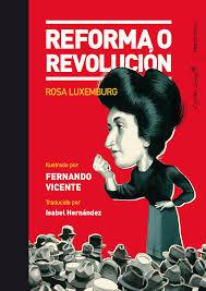 REFORMA O REVOLUCION (ILUSTRADO)
