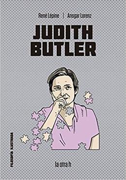 JUDITH BUTLER (FILOSOFIA ILUSTRADA)