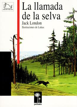 LLAMADA DE LA SELVA. LA