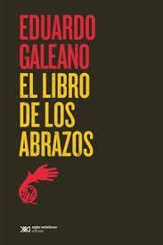 LIBRO DE LOS ABRAZOS, EL