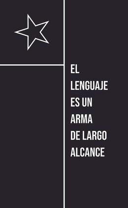 LENGUAJE ES UN ARMA DE LARGO ALCANCE, EL