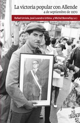 VICTORIA POPULAR CON ALLENDE 4 DE SEPTIEMBRE DE 1970