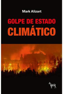 GOLPE DE ESTADO CLIMATICO