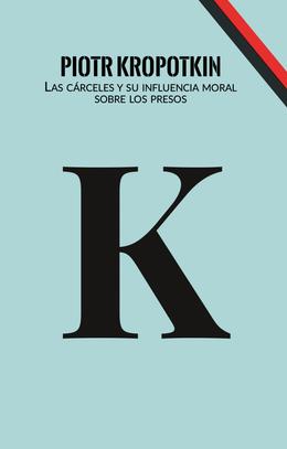 CARCELES Y SU INCLUENCIA MORAL SOBRE LOS PRESOS, LAS