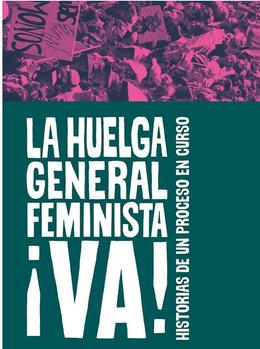 HUELGA GENERAL FEMINISTA ¡VA!, LA