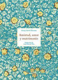 AMISTAD, AMOR Y MATRIMONIO