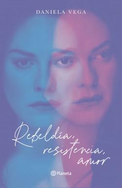 REBELDIA, RESISTENCIA Y AMOR