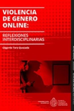 VIOLENCIA DE GENERO ON LINE: REFLEXIONES INTERDISCIPLINARIAS