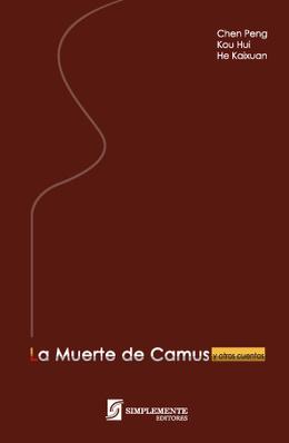MUERTE DE CAMUS Y OTROS TEXTOS, LA