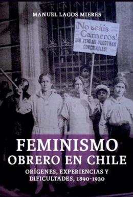 FEMINISMO OBRERO EN CHILE