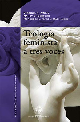 TEOLOGIA FEMINISTA A TRES VOCES