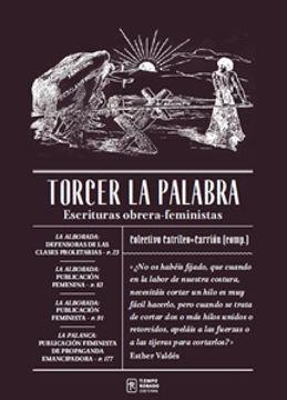 TORCER LA PALABRA. ESCRITURAS OBRERAS-FEMINISTAS
