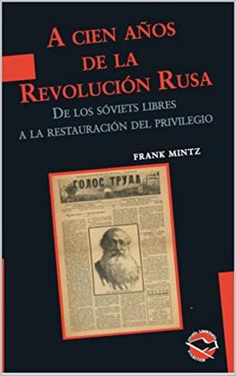 A 100 AÑOS DE LA REVOLUCION RUSA.