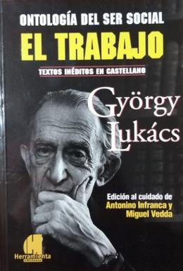ONTOLOGIA DEL SER SOCIAL. EL TRABAJO