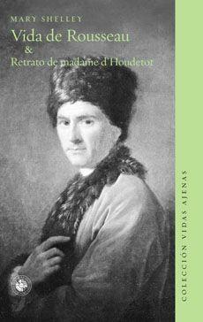VIDA DE ROUSSEAU & RETRATO DE MADAME D' HOUDETOT