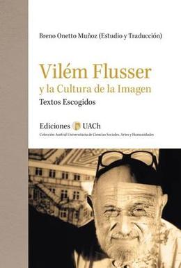 VILEM FLUSSER Y LA CULTURA DE LA IMAGEN