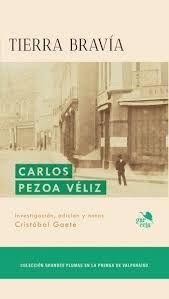 TIERRA BRAVIA. CARLOS PEZOA VELIZ