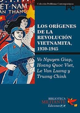 ORIGENES DE LA REVOLUCION VIETNAMITA, LOS