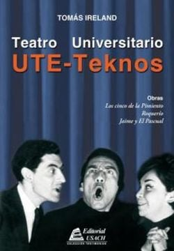 UTE-TEKNOS. TEATRO UNIVERSITARIO