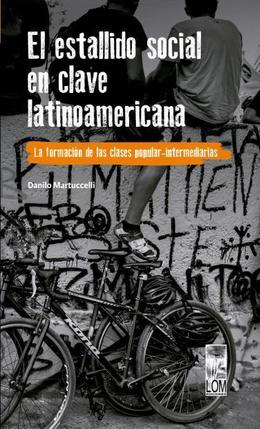 ESTALLIDO SOCIAL EN CLAVE LATINOAMERICANA, EL