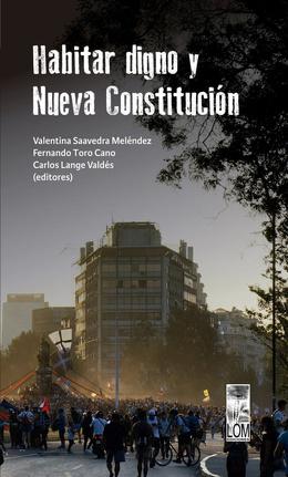 HABITAR DIGNO Y NUEVA CONSTITUCION