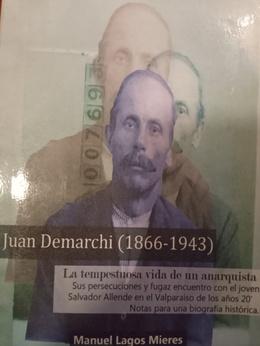 JUAN DEMARCHI (1866-1943). LA TEMPESTUOSA VIDA DE UN ANARQUISTA