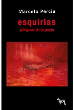 ESQUIRLAS. PLIEGUES DE LA PESTE