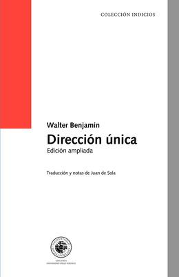 DIRECCION UNICA. EDICION AMPLIADA