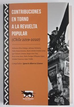 CONTRIBUCIONES EN TORNO A LA REVUELTA POPULAR (CHILE 2019-2020)