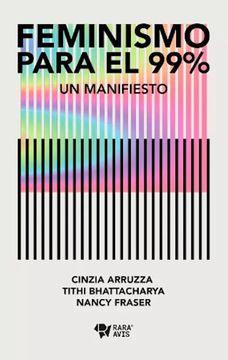 FEMINISMO PARA EL 99% UN MANIFIESTO