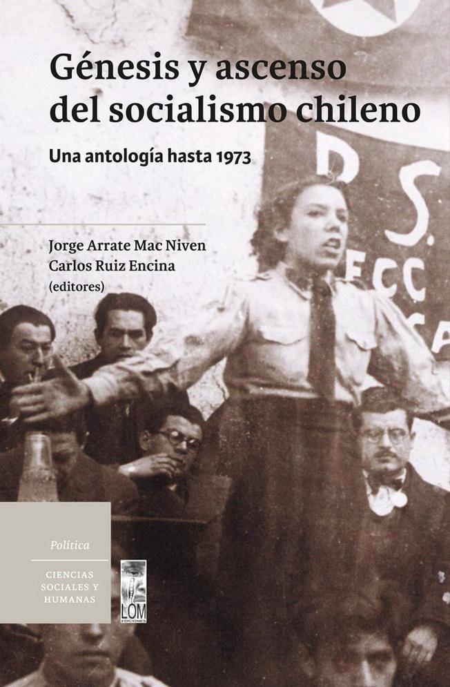 GENESIS Y ASCENSO DEL SOCIALISMO CHILENO - 9789560012913.jpg