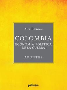 COLOMBIA. ECONOMIA POLITICA DE LA GUERRA - 9789561606685.jpg