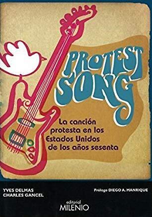 PROTEST SONG. LA CANCION PROTESTA EN LOS ESTADOS UNIDOS - 9788497436175.png