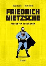FRIEDRICH NIETZSCHE (FILOSOFIA ILUSTRADA) - 9788416763474.jpg