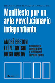 MANIFIESTO POR UN ARTE REVOLUCIONARIO INDEPENDIENTE - 9789876299558.jpg