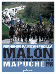 MALON. LA REBELION DEL MOVIMIENTO MAPUCHE 1990-2013 (3a ED) - 9789561606104.jpg