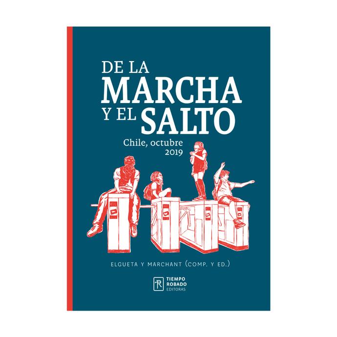 DE LA MARCHA Y EL SALTO. CHILE, OCTUBRE 2019 - de la marcha.jpg