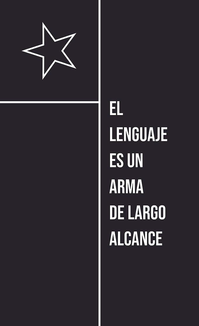 LENGUAJE ES UN ARMA DE LARGO ALCANCE, EL - lenguajearma.jpg