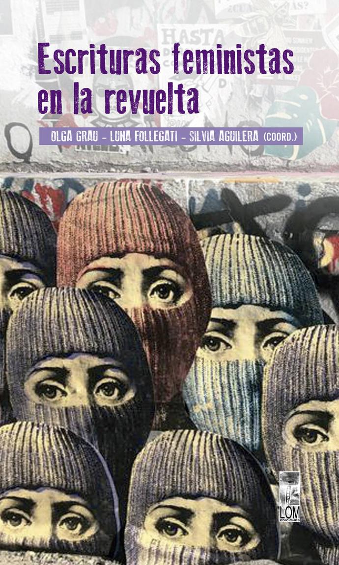 ESCRITURAS FEMINISTAS EN LA REVUELTA  - escrituras feministas de la revuelta.jpg