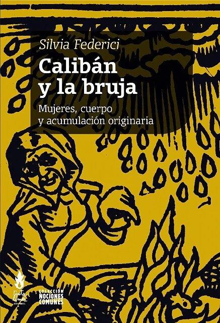 CALIBAN Y LA BRUJA, EL - tapa_978-987-25185-5-4_1800x.jpg