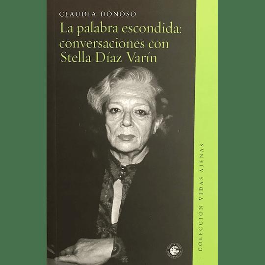 PALABRA ESCONDIDA: CONVERSACIONES CON STELLA DIAZ VARIN, LA - 540 (3).png