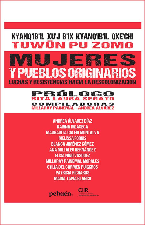 MUJERES Y PUEBLOS ORIGINARIOS. LUCHAS Y RESISTENCIAS HACIA LA DESCOLONIZACION - portada.jpg