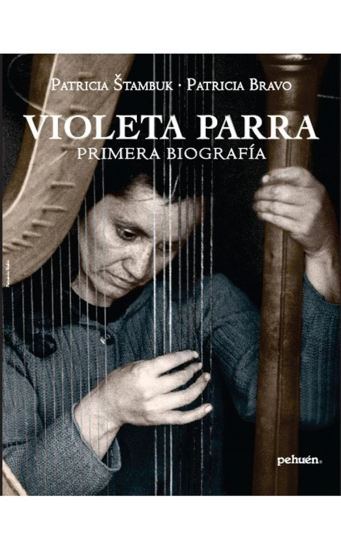 VIOLETA PARRA. PRIMERA BIOGRAFIA - 9789561608290-700x1129.jpg