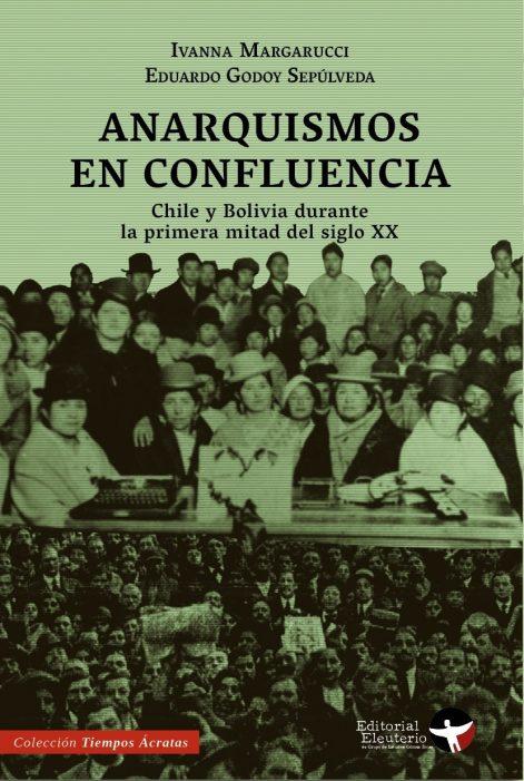 ANARQUISMOS EN CONFLUENCIA. CHILE Y BOLIVIA DURANTE EL SIGLO XX - 303.jpg