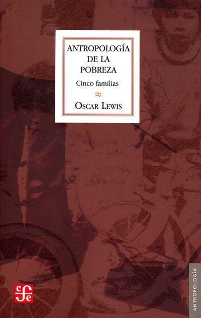 ANTROPOLOGIA DE LA POBREZA: CINCO FAMILIAS - POBREZA.jpg