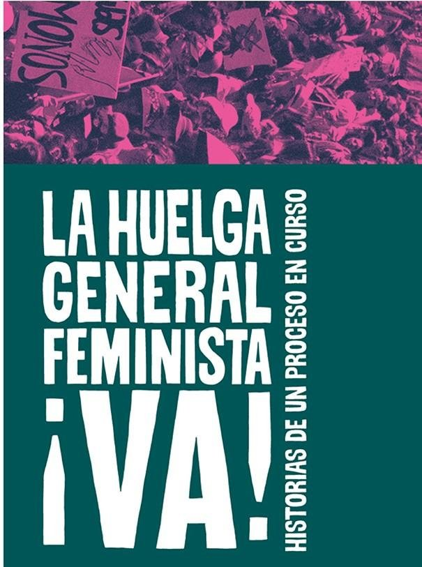 HUELGA GENERAL FEMINISTA ¡VA!, LA - lahuelgageneralfeministava_1024x1024.jpg
